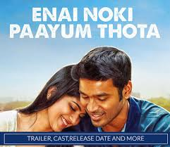 Enai Noki Paayum Thota Box Office Collection Day 1