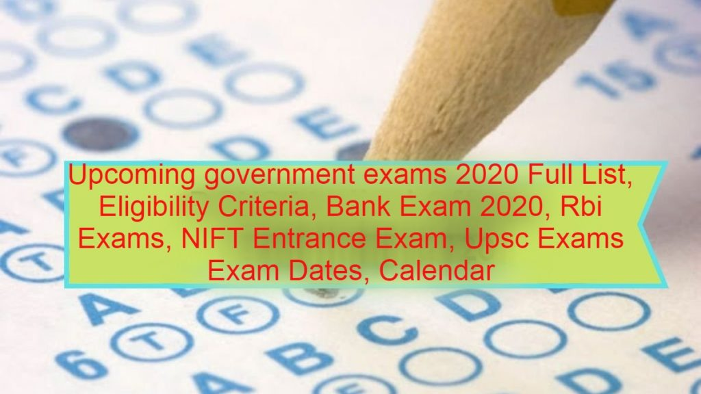 Upcoming government exams 2020