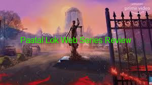 Paatal Lok Web Series Review