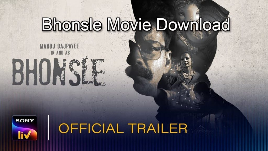 Bhonsle Movie Download