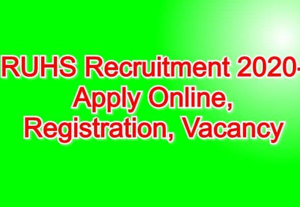 RUHS Recruitment 2020