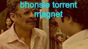 bhonsle torrent magnet