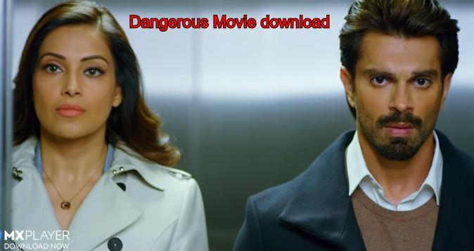 Dangerous Movie download
