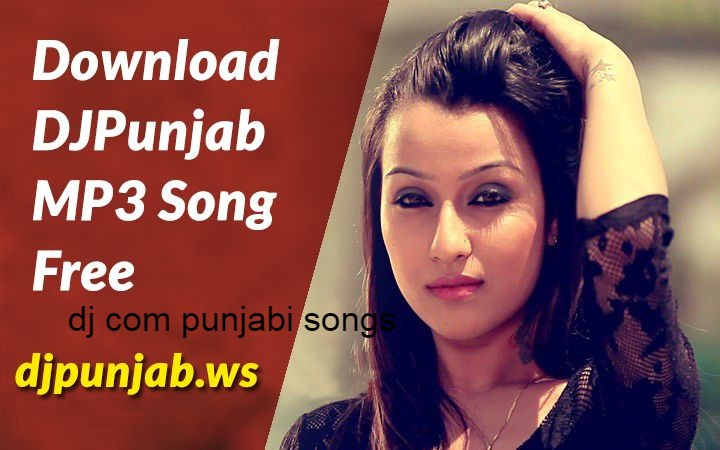 dj com punjabi songs