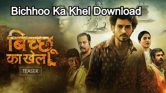 Bichhoo Ka Khel Download